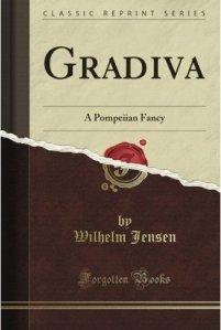 The novel, Gradiva by Wilhelm Jensen
