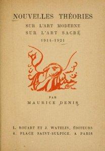 Nouvelles théories sur l'art moderne [et] sur l'art sacré, 1914-1921 by Maurice Denis